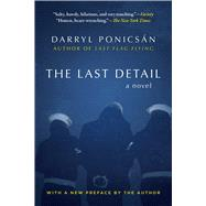 The Last Detail by Ponicsan, Darryl, 9781510727755