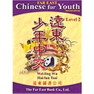 Far East Chinese for Youth (Revised Edition) Level 2 Student Textbook