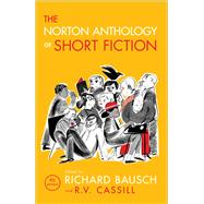 The Norton Anthology of Short Fiction by Bausch, Richard; Cassill, R. V., 9780393937756