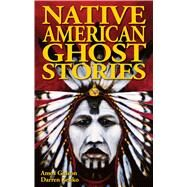 Native American Ghost Stories by Zenko, Darren, 9781894877756