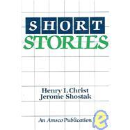 Short Stories by Christ, Henry I.; Shostak, Jerome, 9780877207757