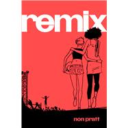 Remix by Pratt, Non, 9781442497757