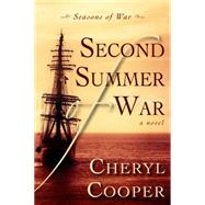 Second Summer of War by Cooper, Cheryl, 9781459707757
