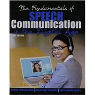The Fundamentals of Speech Communication in the Digital Age by Davis, Regina Williams; Mcquitty, Deana Lacy; Snipes, Tracey Booth, 9781465267757