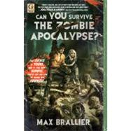 Can You Survive the Zombie Apocalypse? by Brallier, Max, 9781451607758