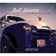 Full Service by Hill, David, 9781939017758