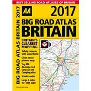 Big Road Atlas Britain 2017 by Automobile Association (Great Britain), 9780749577759