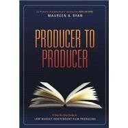 Producer to Producer by Ryan, Maureen, 9781932907759