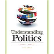 Understanding Politics : Ideas, Institutions, and Issues by Magstadt, Thomas M., 9780495797760
