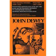 Middle Works of John Dewey, 1899 - 1924 Vol. 4 : 1907-1909: Essays on Pragmatism and Truth by Dewey, John, 9780809307760