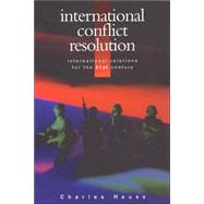 International Conflict Resolution by Hauss, Charles, 9780826447760