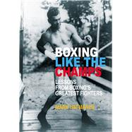 Boxing Like the Champs by Hatmaker, Mark, 9781935937760