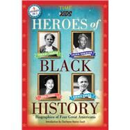 Heroes of Black History by Time for Kids; Hunter-Gault, Charlayne, 9781683307761