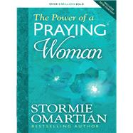 The Power of a Praying Woman by Omartian, Stormie, 9780736957762