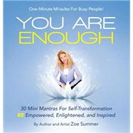 You Are Enough by Summer, Zoe, 9781504337762