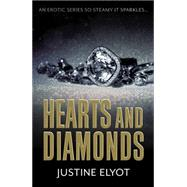 Hearts and Diamonds by Elyot, Justine, 9780352347763