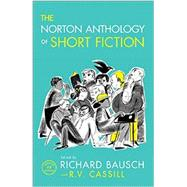 The Norton Anthology of Short Fiction by Bausch, Richard; Cassill, R. V., 9780393937763