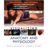 Visualizing Anatomy & Physiology by Freudenrich, Craig C.; Tortora, Gerard J., 9780470917763