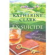 The Ex-suicide by Clark, Katherine, 9781611177763