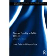 Gender Equality in Public Services: Chasing the Dream by Conley; Hazel, 9780415627764