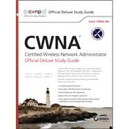 CWNA Certified Wireless Network Administrator by Westcott, David A.; Coleman, David D., 9781119067764