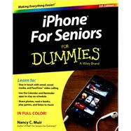 Iphone for Seniors for Dummies by Muir, Nancy C., 9781119137764