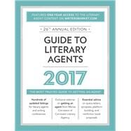 Guide to Literary Agents 2017 by Sambuchino, Chuck, 9781440347764