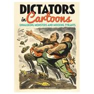 Dictators in Cartoons by Husband, Tony, 9781784047764