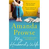 My Husband's Wife by Prowse, Amanda, 9781784977764