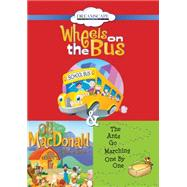 Wheels on the Bus / Old Macdonald Had a Farm / The Ants Go Marching One by One by Yuen, Erin; Cottle, Elizabeth, 9781633797765