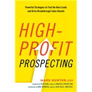 High-profit Prospecting by Hunter, Mark; Blount, Jeb; Weinberg, Mike, 9780814437766