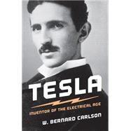 Tesla by Carlson, W. Bernard, 9780691057767