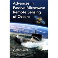 Advances in Passive Microwave Remote Sensing of Oceans 9781498767767N