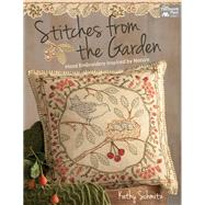 Stitches from the Garden by Schmitz, Kathy, 9781604687767