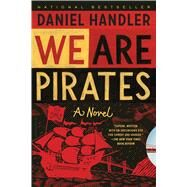 We Are Pirates by Handler, Daniel, 9781608197767