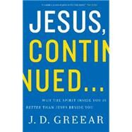 Jesus, Continued... by Greear, J. D., 9780310337768