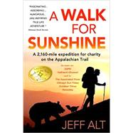 A Walk for Sunshine by Alt, Jeff, 9780825307768