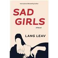 Sad Girls by Leav, Lang, 9781449487768