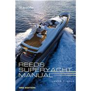 Reeds Superyacht Manual by Clarke, James, 9781472917768