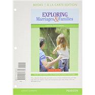 Exploring Marriages and Families Books a la Carte Edition by Seccombe, Karen T, 9780133807769