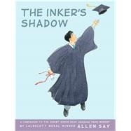 The Inker's Shadow by Say, Allen, 9780545437769