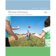 Human Intimacy Marriage, the Family, and Its Meaning by Cox, Frank D.; Demmitt, Kevin, 9781133947769