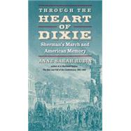 Through the Heart of Dixie by Rubin, Anne Sarah, 9781469617770