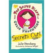 Secrets Out! by Sternberg, Julie; Wright, Johanna, 9781620917770