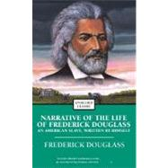 Narrative of the Life of Frederick Douglass : An American Slave and Incidents in the Life of a Slave Girl by Douglass, Frederick, 9780743487771
