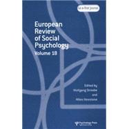 European Review of Social Psychology: Volume 18 by Stroebe,Wolfgang, 9781138877771