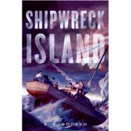 Shipwreck Island by Bodeen, S. A., 9781250027771