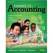 Century 21 Accounting General Journal, Copyright Update by Gilbertson, Claudia Bienias; Lehman, Mark W., 9781305947771