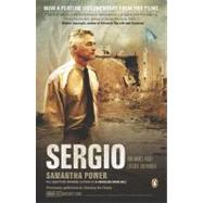 Sergio : One Man's Fight to Save the World by Power, Samantha (Author), 9780143117773