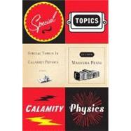 Special Topics in Calamity Physics by Pessl, Marisha, 9780670037773